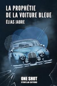 jabre_la-prophetie-de-la-voiture-bleue