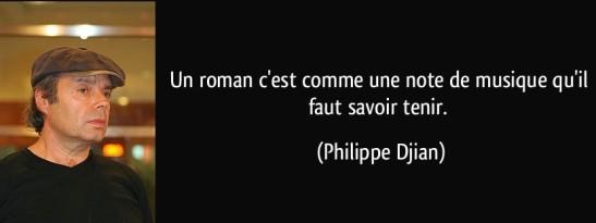 quote-un-roman-c-est-comme-une-note-de-musique-qu-il-faut-savoir-tenir-philippe-djian-193625