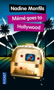 Mémé goes to Hollywood - Nadine Monfils