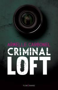 criminal loft - armelle carbonel