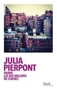 Julia Pierpont parmi les dix milliers de choses