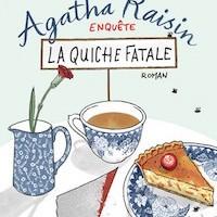 Agatha Raisin enquête - Tome 1 : La quiche fatale