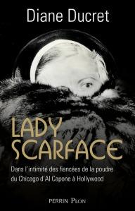 Lady Scarface Diane Ducret