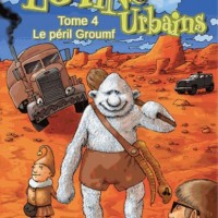 Les lutins urbains - Tome 4 : Le péril Groumf
