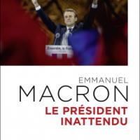 Emmanuel Macron, le Président inattendu