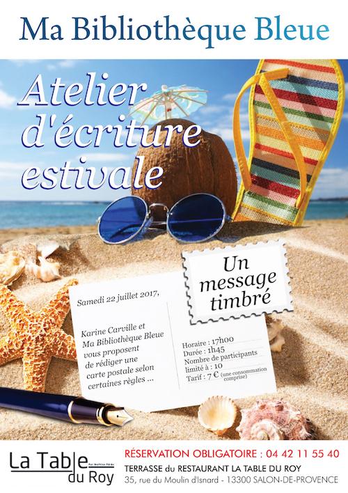 Atelier d criture estivale un message timbr ma - Restaurant salon de provence la table du roy ...