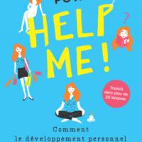 Help me ! Comment le développement personnel n'a pas changé ma vie
